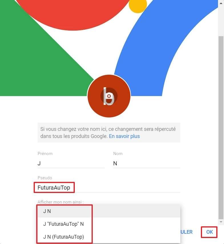 Écrivez votre pseudo, puis sélectionnez la manière d'afficher tous les éléments de votre nom. © Google Inc.