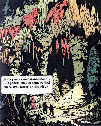 Sur cette vignette, Tintin explique que les stalactites et stalagmites prouvent la présence d'eau sur la Lune... © Hergé, Casterman