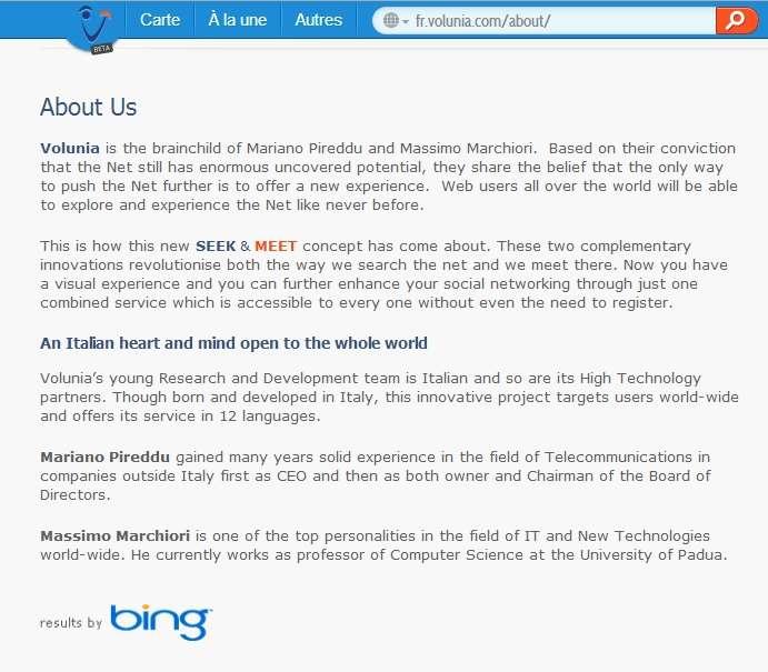 Cette « affaire Qwant » rappelle le lancement de Volunia, l'ambitieux moteur de recherche qui promettait la Lune. Massimo Marchiori, son créateur, avait du crédit, puisqu'il s'agit d'un des créateurs d'Hyper Search, l'algorithme qui permet aux moteurs de recherche de juger de l'importance d'une page Internet à partir du nombre de liens qui dirigent vers elle. Plus d'un an après son lancement, le moteur de recherche n'a pas vraiment décollé et ses résultats proviennent tout bonnement de Bing. © Futura-Sciences