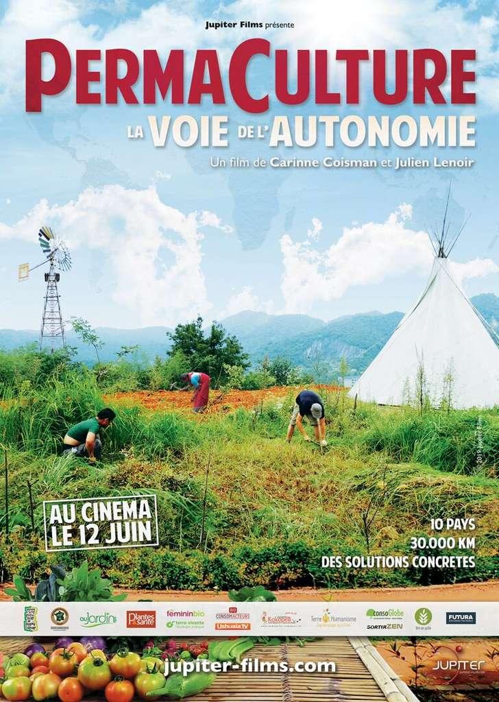 Affiche du film Permaculture : la voie de l'autonomie, sortie dans les salles le 12 juin 2019. © Jupiter films