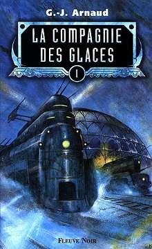 Le tome 1 de la série La Compagnie des Glaces. © Édition Fleuve Noir