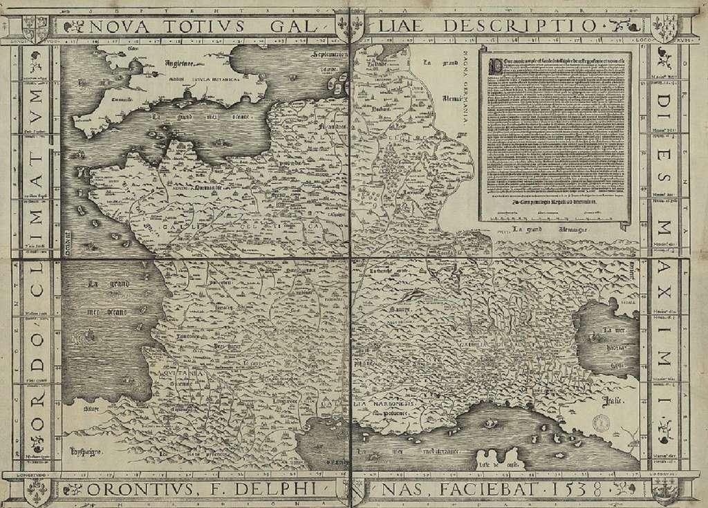 Carte Nova totius Galliae descriptio (Nouvelle description de toute la Gaule) par Oronce Fine, exemplaire de 1538. Bibliothèque de l'Université de Bâle, Suisse. © Wikimedia Commons, domaine public