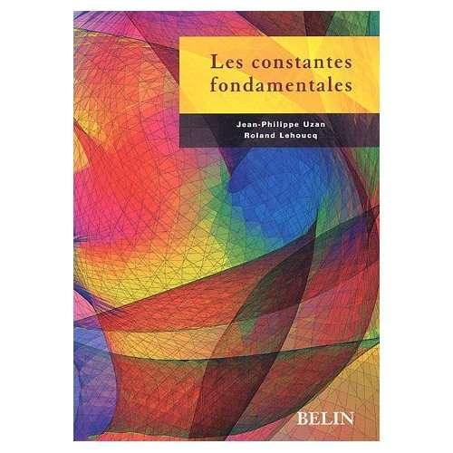 Les Constantes fondamentales, Belin. © DR