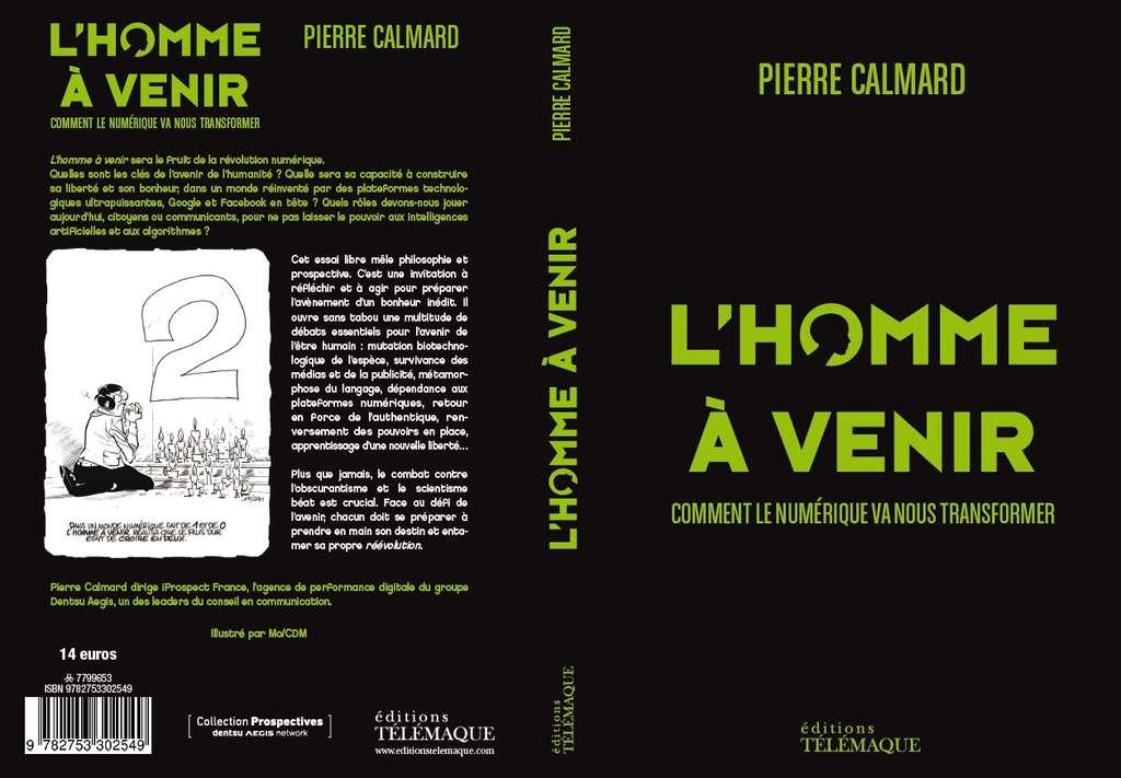 L'Homme à venir est un essai sur l'avenir de l'humanité. © Éditions Télémaque