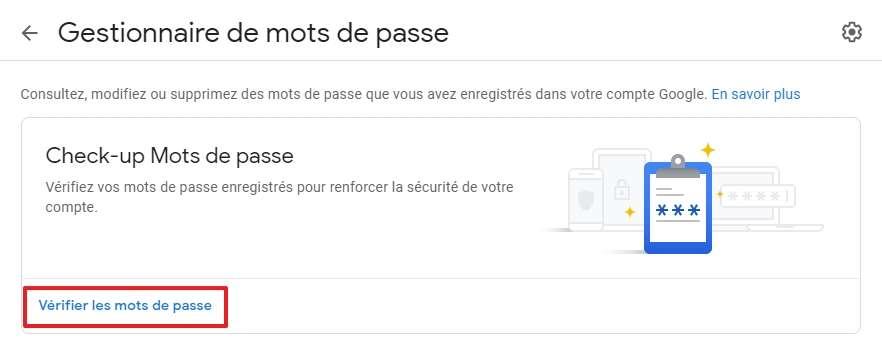 Cliquez sur « Vérifier les mots de passe ». © Google Inc.
