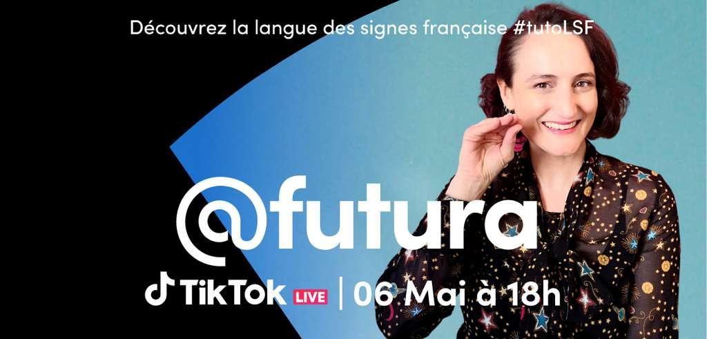 Rendez-vous le jeudi 6 mai à 18 h sur TikTok pour un live autour de la LSF ! © Futura