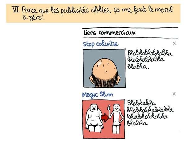 Numéro 6 dans la séries des « Pourquoi je n'aime pas Facebook » du dessinateur Obion : la pub ciblée. © Obion