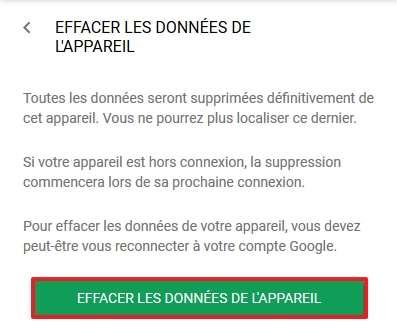 Cliquez sur le bouton vert pour effacer définitivement les données contenues dans votre smartphone. © Google