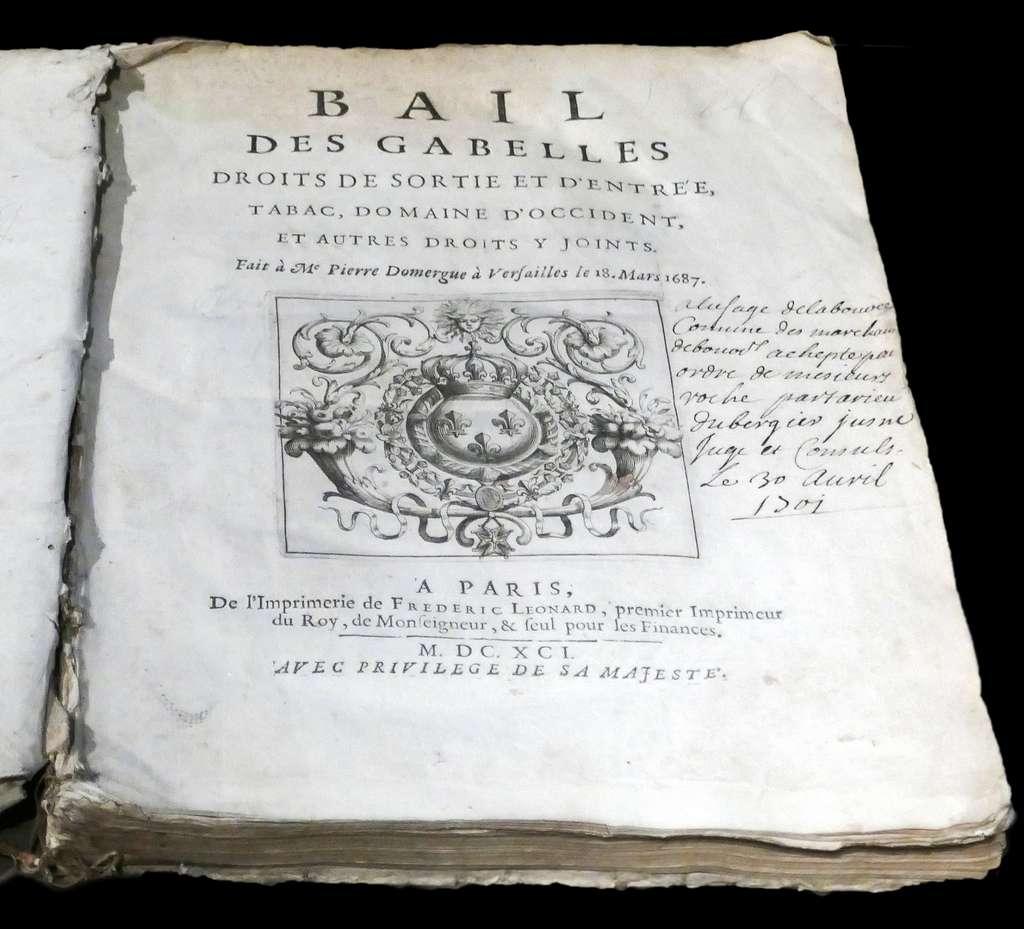 Bail des gabelles, droits de sortie et d'entrée, imprimé à Paris en 1691. Musée des marais salants de Batz-sur-Mer, Loire Atlantique. © Wikimedia Commons, domaine public.