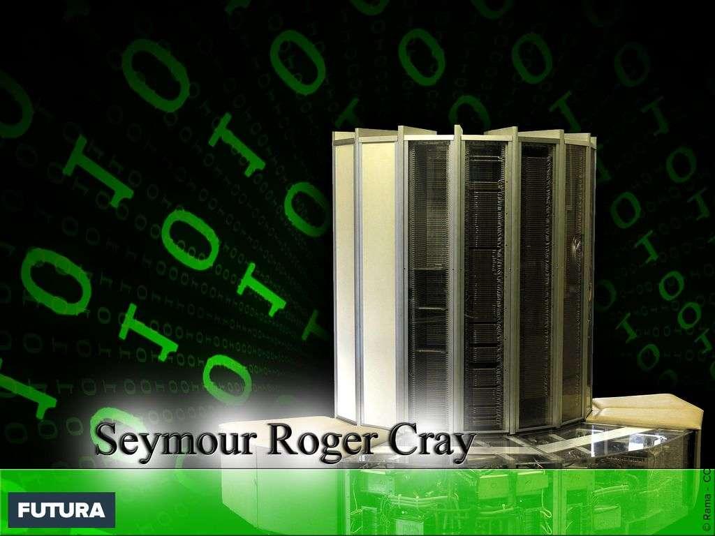 Seymour Roger Cray superordinateur à architecture vectorielle
