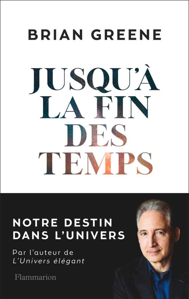 La couverture de présentation du dernier ouvrage de Brian Greene. © Flammarion