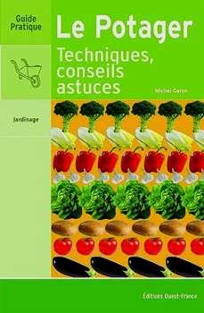 Le potager (éditions Ouest-France, 280 pages). Cliquez pour acheter le livre de l'auteur.