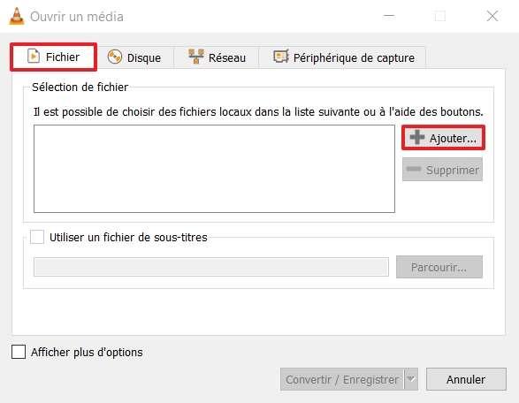 Cliquez sur « + Ajouter » dans l'onglet « Fichier ». © VideoLAN Organization