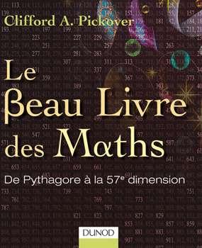 Le Beau Livre des maths. © Dunod, droits réservés