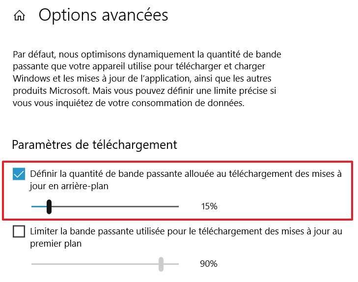 C'est à vous de définir la quantité de bande passante allouée au téléchargement des mises à jour en arrière-plan. © Microsoft
