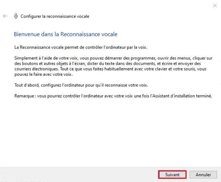Cliquez sur « Suivant » afin d'entamer la configuration de la reconnaissance vocale. © Microsoft