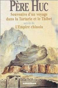 Souvenir d'un voyage dans la Tartarie et le Tibet a valu à Évariste Huc une distinction de l'Académie française. © DR