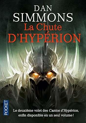 Dan Simmons - Les Cantos d'Hypérion, Tome 3 : La chute d'Hypérion