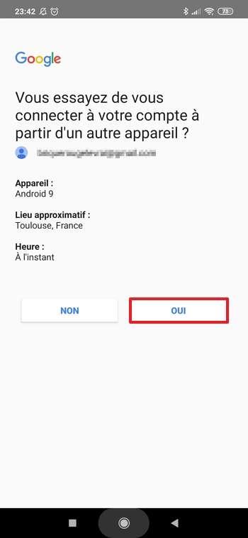 Appuyez sur « OUI » pour valider la demande de connexion. © Google Inc.