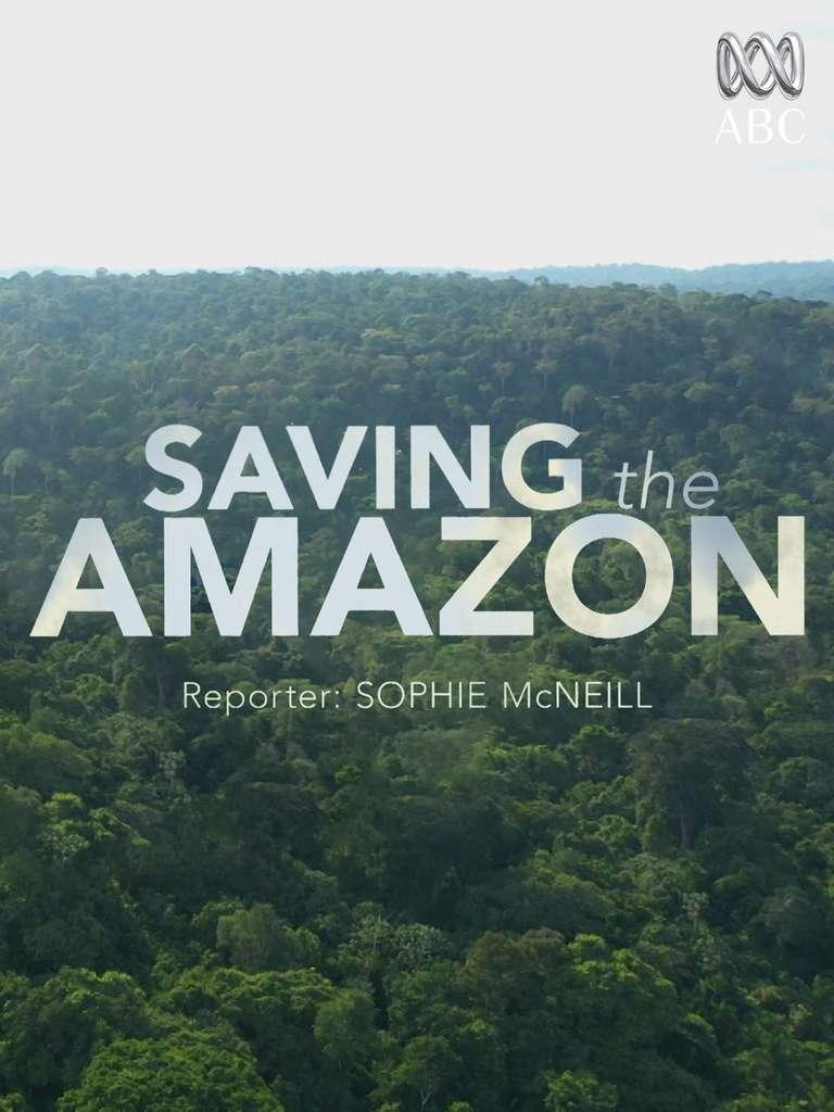 Saving the Amazon © Amazon