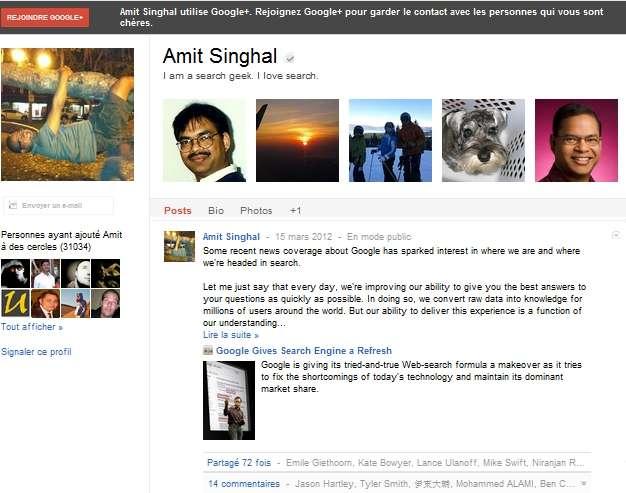 Sur son profil Google+, Amit Singhal, l'un des cadres de Google, confirme que les ingénieurs de la firme sont en train d'améliorer l'algorithme du moteur de recherche sémantique. © Capture Google+