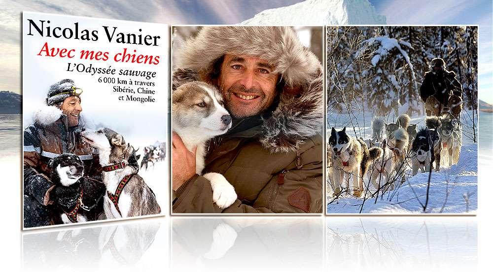 Avec mes chiens, l'Odyssée sauvage, Nicolas Vanier, XO éditions, octobre 2014.