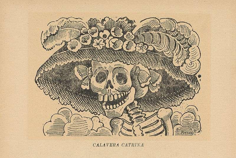 La catrina est un personnage inventé pour rappeler que la mort ne tient pas compte des différences sociales entre les individus. © José Guadalupe Posada, DP