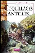 Le livre Coquillages des Antilles de Jean-Pierre Pointier et Dominique Lamy, publié en 2003.