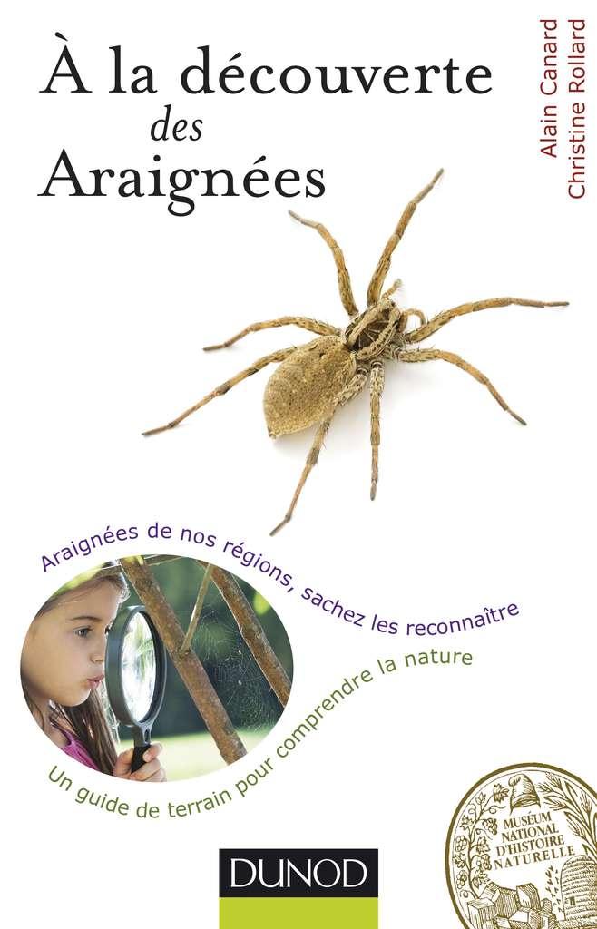 Cliquez pour acheter le guide nature À la découverte des araignées.