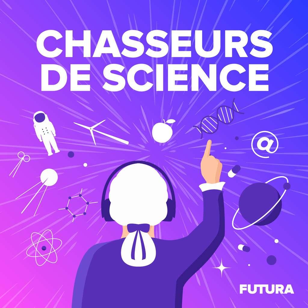 Chasseurs de science, le premier podcast sur l'histoire des sciences produit par Futura, est disponible à l'écoute. © Futura