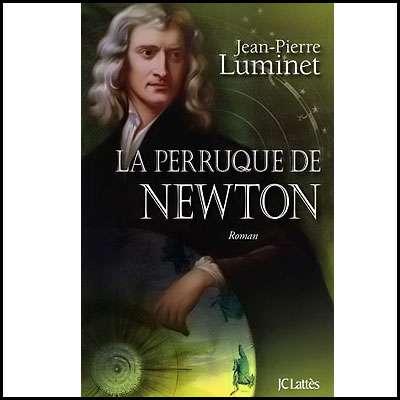 Cliquez pour acheter le livre : La perruque de Newton