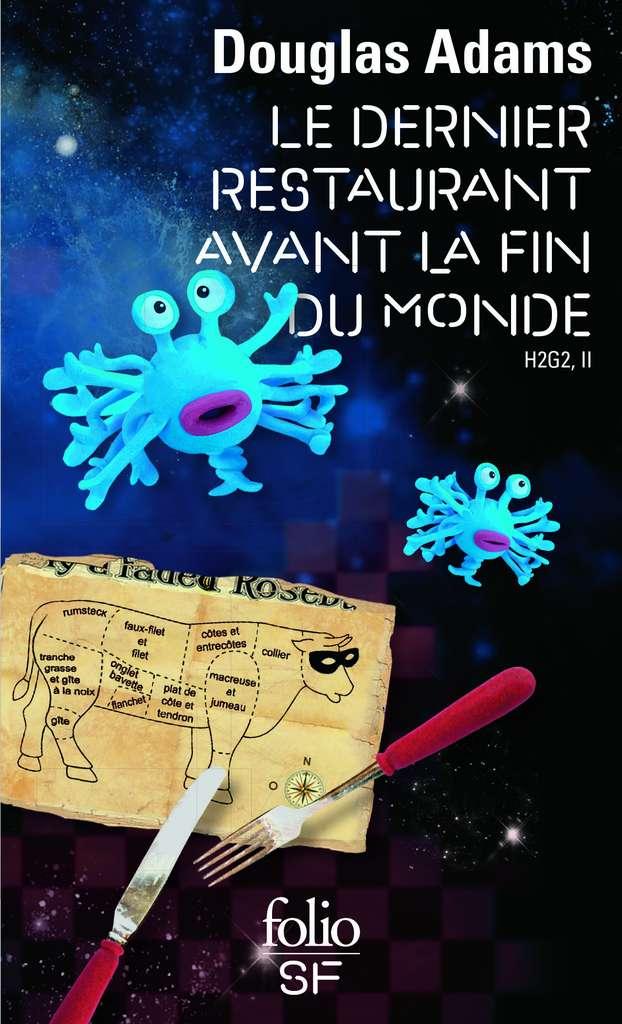 Douglas Adams - H2G2 tome 2 : Le Dernier Restaurant avant la Fin du Monde