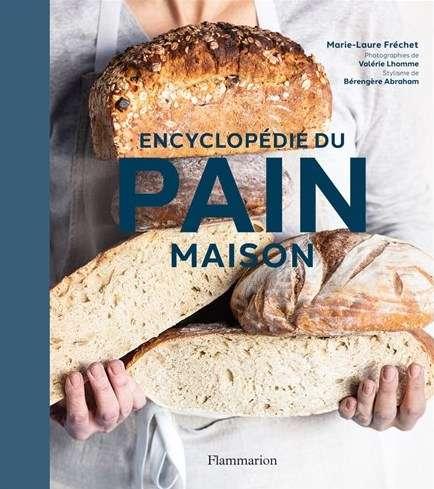 Pour Noël, offrez l'Encyclopédie du pain maison. © Flammarion