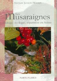 Livre Les musaraignes de Nicolas Lugon-Moulin. Pour acheter ce livre, cliquez ici.