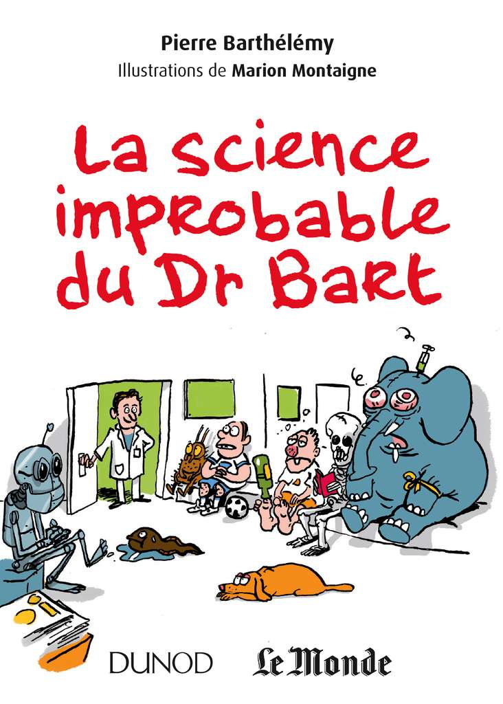 Cliquez pour acheter le livre La science improbable du Dr Bart.
