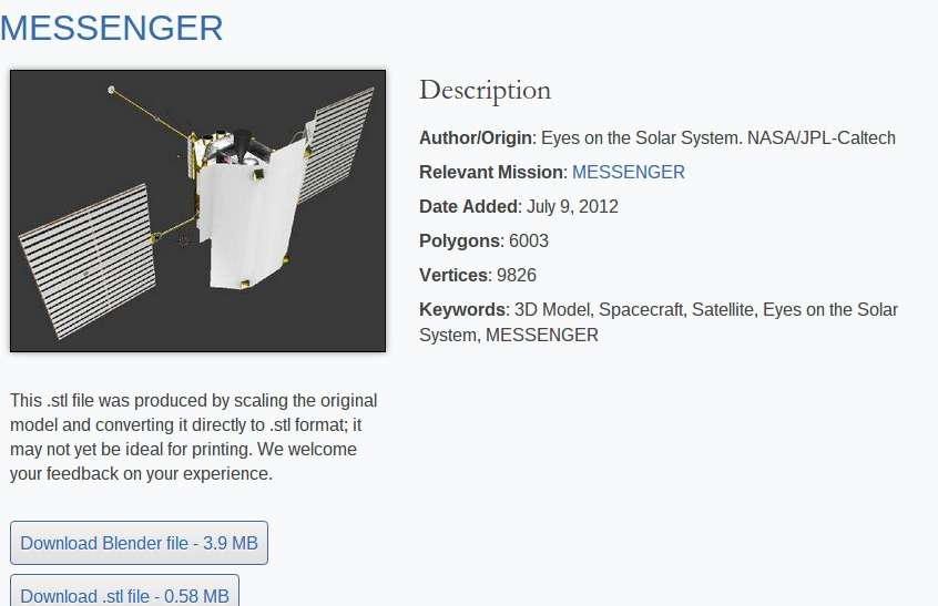 Voici un exemple de reproduction à télécharger puis imprimer en 3 D. Il s'agit ici de la sonde spatiale Messenger. Lancée en 2004, elle a pour mission de cartographier Mercure (prolongée jusqu'en 2015). © Nasa, JPL-Caltech