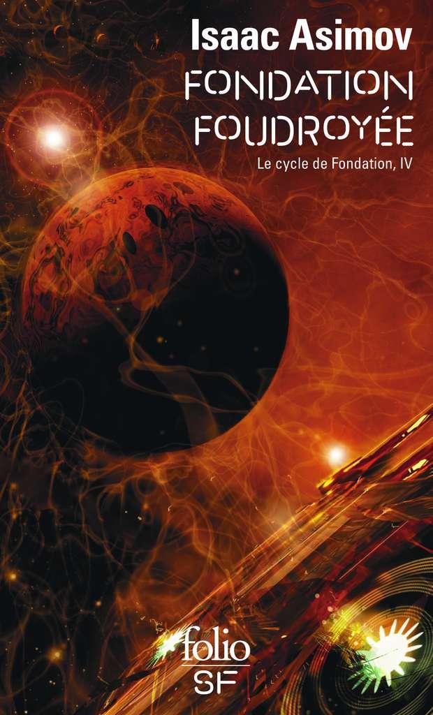 Isaac Asimov - Fondation Foudroyée