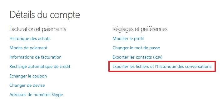 Cliquez sur «Exporter les fichiers et l'historique des conversations». © Microsoft