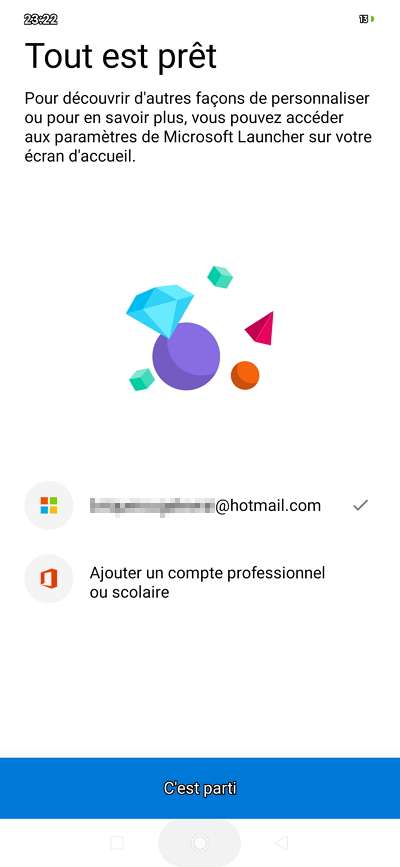 Un clic sur « C'est parti » lance Microsoft Launcher. © Microsoft