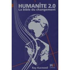 Humanité 2.0, de Ray Kurzweil. © DR