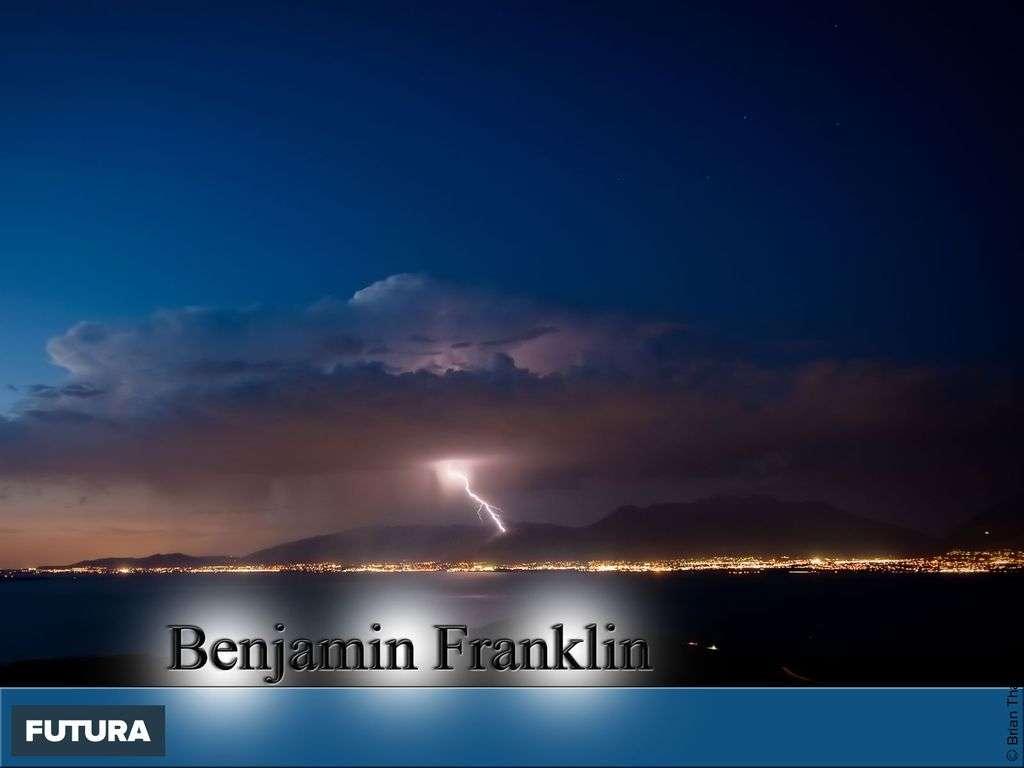 Benjamin Franklin inventa le paratonnerre