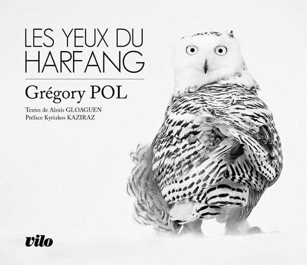 « Les Yeux du Harfang » aux éditions Vilo. Cliquez pour acheter le livre