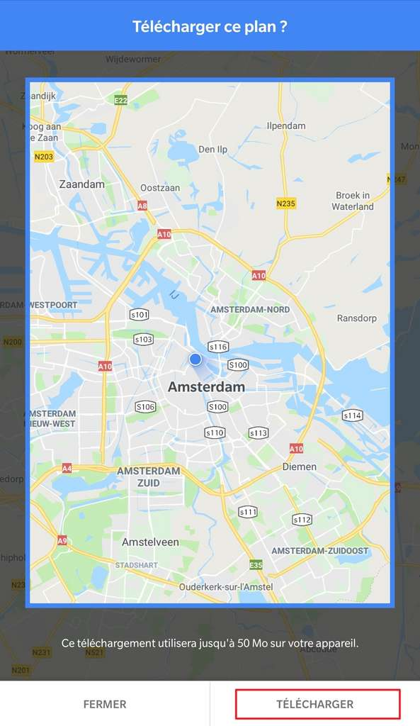 Confirmation de la zone géographique. © Google Maps