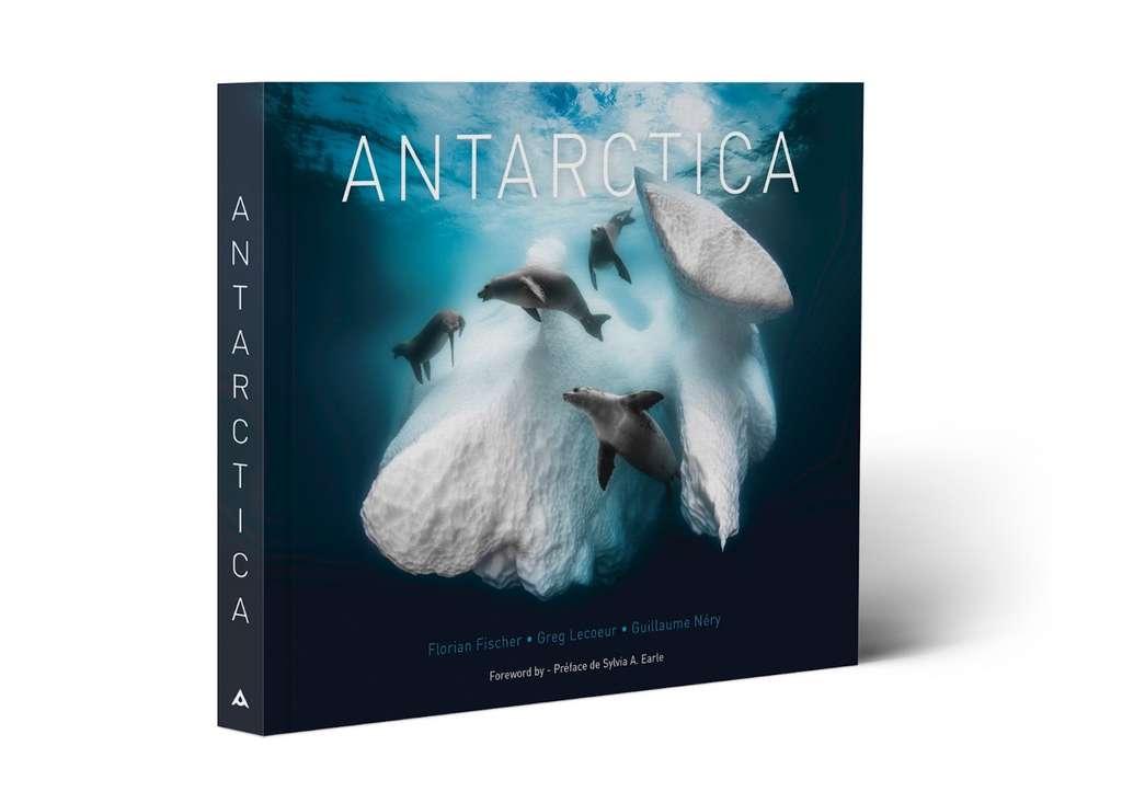 En couverture du livre Antarctica, une photo souvenir du «plus beau souvenir» de Greg Lecoeur. © Greg Lecoeur, Tous droits réservés