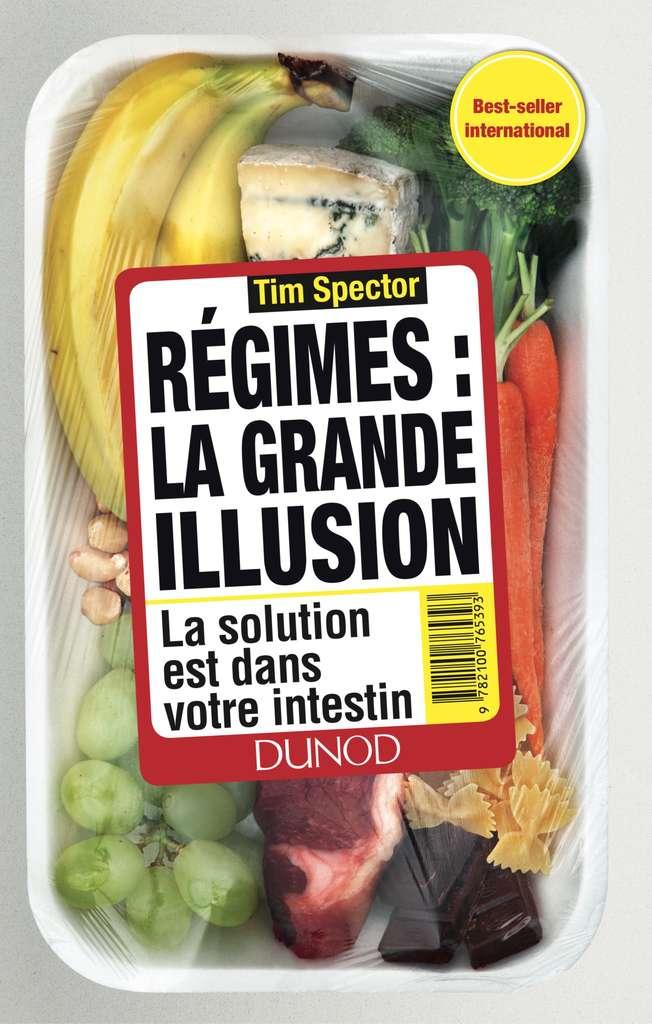 Découvrez le livre Régimes : la grande illusion, paru aux éditions Dunod. © Dunod