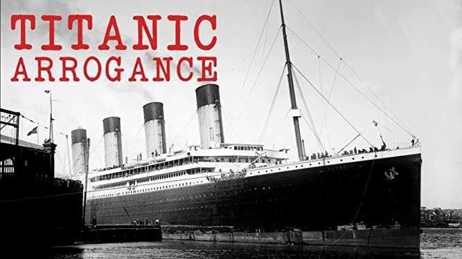 Titanic Arrogance. © Amazon