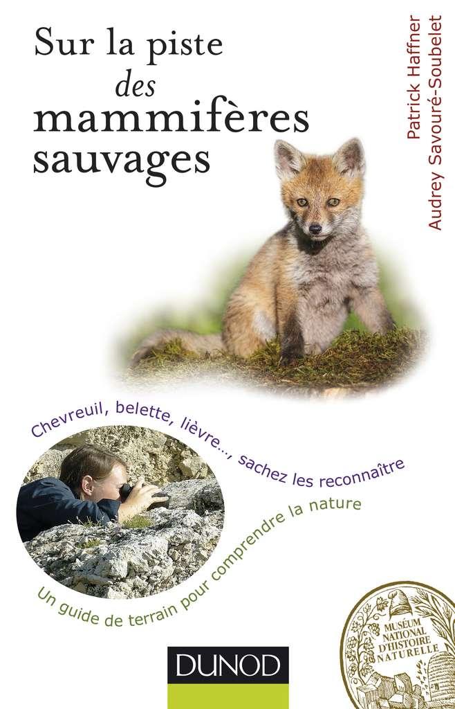Cliquez pour acheter le guide nature Sur la piste des mammifères sauvages.