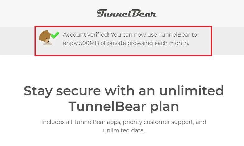 Votre compte est vérifié et vous disposez de 500 Mo de données gratuites. © TunnelBear