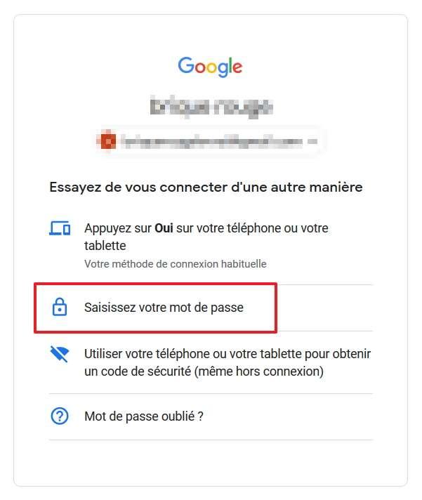 Choisissez « Saisissez votre mot de passe » comme moyen d'identification sur le service Google, puis rentrez votre mot de passe comme vous le faisiez auparavant. © Google