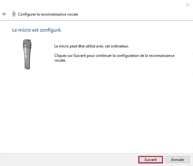 Cliquez sur « Suivant » quand le microphone est configuré. © Microsoft